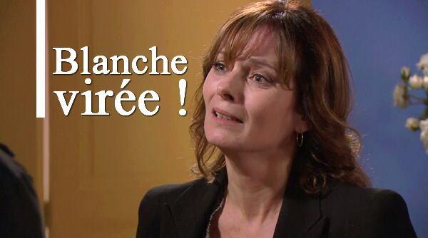BLANCHE VIRÉE !!!