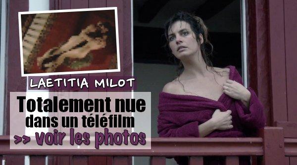 Laetitia Milot nu dans un TELEFILM pour TF1...  Les photos ! [ -10 ans ]