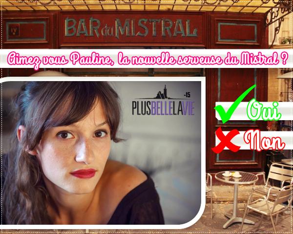 Sondage// Aimez vous Pauline, la nouvelle serveuse du Mistral ?