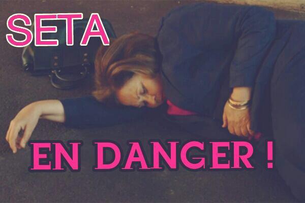 Seta en DANGER !