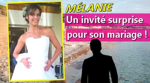 Un invité surprise au mariage de Mélanie Rinato !