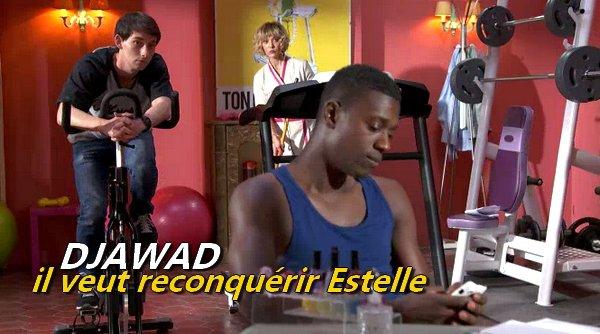 Djawad, certain de reconquérir Estelle