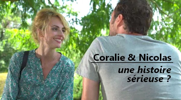 Coralie et Nicolas, le coup d'un soir ou plus ?