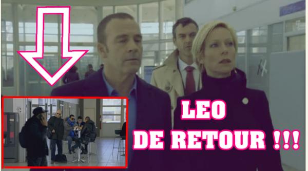 EXCLUS ! LES PREMIERES IMAGES DU RETOUR DE LEO  !!!!