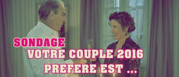 SONDAGE : LE COUPLE 2016  PREFERE DES FANS DE PBLV EST ....... !