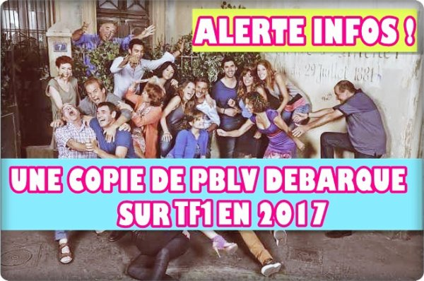 ALERTE INFO ! PBLV AURA UNE PETITE SOEUR SUR TF1 !