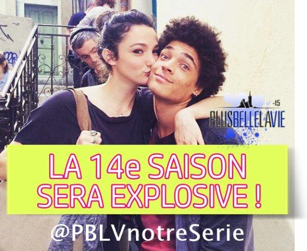 EXCLU : BIENTOT LA 14e SAISON DE PBLV !