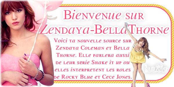Bienvenue sur Zendaya-BellaThorne
