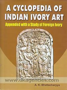 A Cyclopedia of Indian Ivory Art, Books Agency in Delhi, Online Books Agency in Delhi India