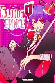 """Coucou a tousse je vous présente un manga en 3 tome """" Bloody Prince"""""""