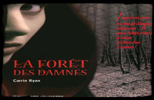 La Foret Des Damnés De Carry Ryan