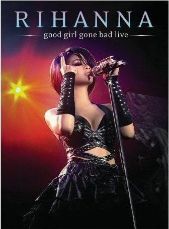 The Good Girl Gone Bad Tour