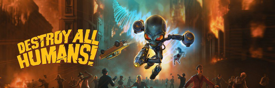 L'INVASION A COMMENCÉ : Destroy all Humans ! est Disponible