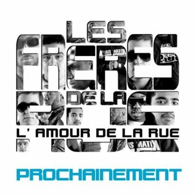l'album l'amour de la rue arrive la famille 2011 inchallah    /facebook:lesfreresdelarue officiel