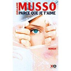 Parce que je t'aime, Guillaume Musso || 304 PAGES