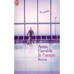 Je l'amais, Anna Gavalda || 154 PAGES