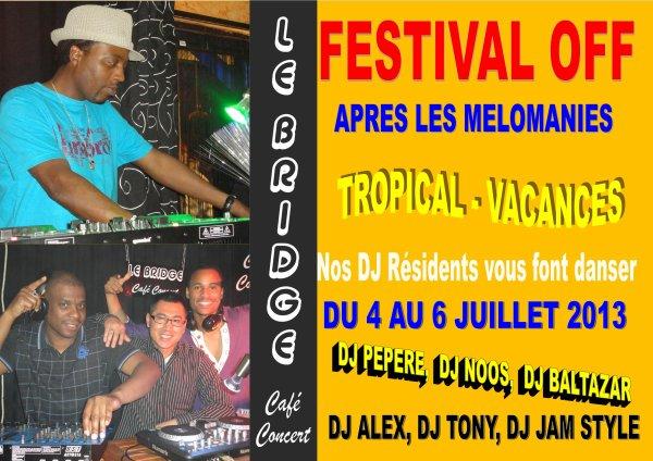 FESTIVAL OFF / TROPICAL - VACANCES au Bridge Café Concert