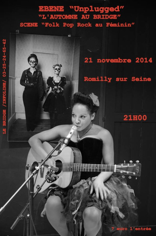 """L'AUTOMNE 2014 AU BRIDGE"" - Ebène / Scène Folk Pop Rock@Féminin - vendredi 21 novembre 2014 à 21h00."