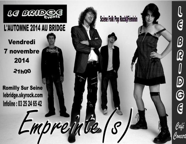 L'AUTOMNE AU BRIDGE / Empreinte(s) - Scène Folk Pop Rock@Féminin - vendredi 7 novembre  2014 à 21h00