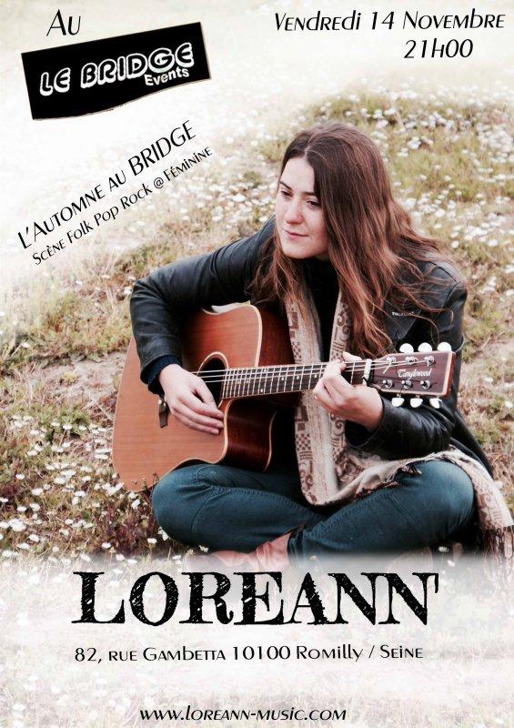 "Festival ""L'AUTOMNE AU BRIDGE"" / Loreann - Scène Folk Pop Rock@Féminin - vendredi 14 novembre  2014 à 21h00"