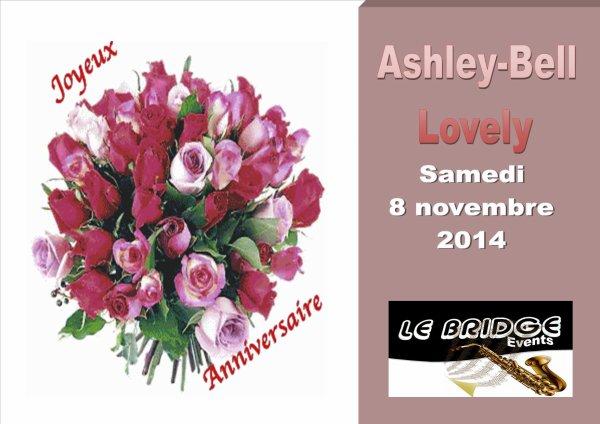 Bon anniversaire Ashley-Bell Lovely /au Bridge Café-concert - samedi 8 novembre 2014