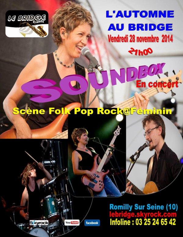 L'AUTOMNE AU BRIDGE / Soundbox - Scène Folk Pop Rock@Féminin - vendredi 28 novembre  2014 à 21h00