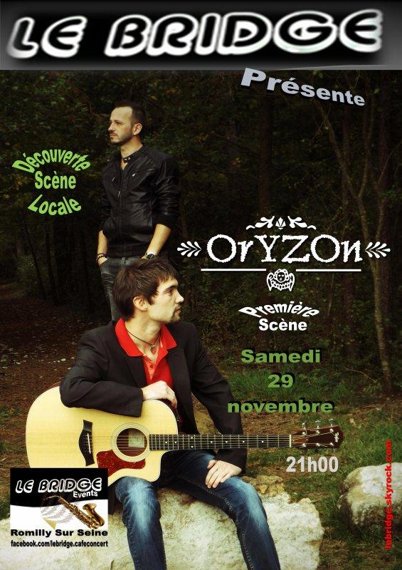 ORYZON, Première scène au Bridge, samedi 29 novembre 2014