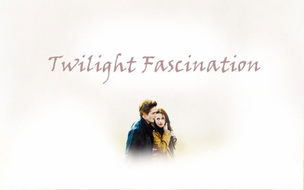 :: ♥ ♥ Twilight Fascination ♥ ♥::