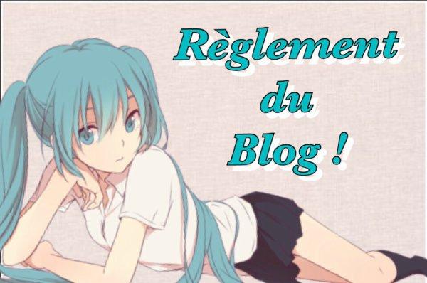 Règles du Blog !