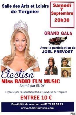 Election de Miss Radio Fun'Music le samedi 7 septembre 2013 à 20h30 à la salle des Arts et Loisirs Ville de Tergnier