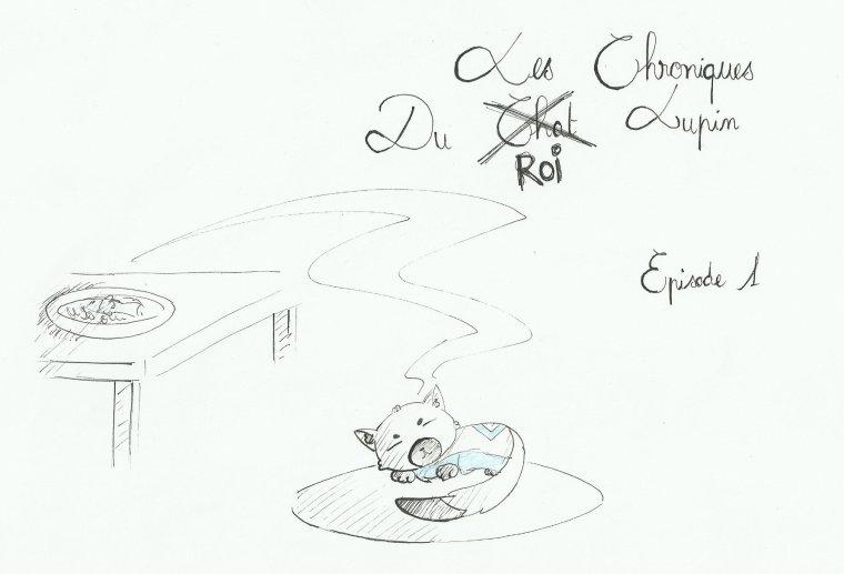 Les Chroniques Du Chat Lupin Episode 1