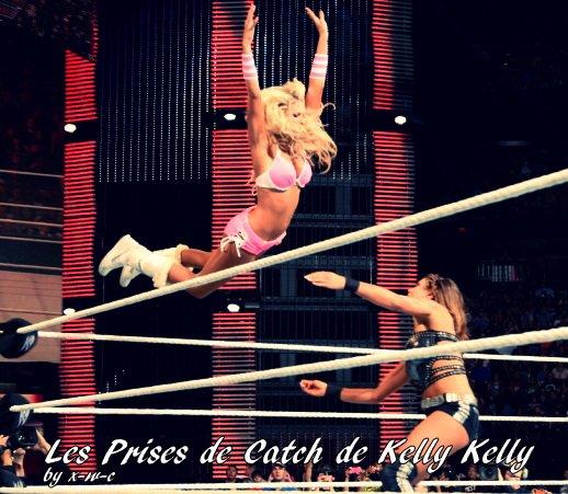 Les Prises de catch de Kelly Kelly