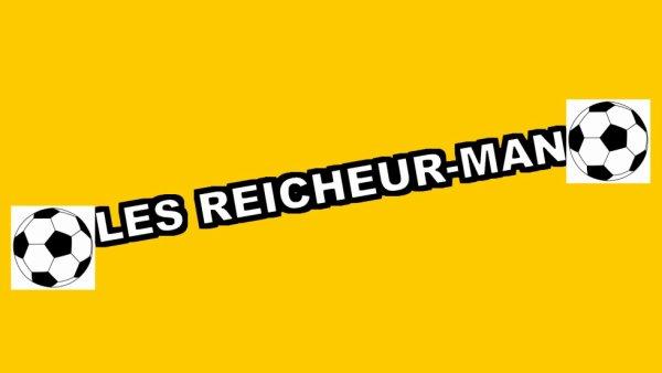 LES REICHEUR-MAN ''Faire du foot''
