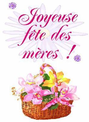 Joyeuse fête des mères !!! - Salut tout le monde !!!!!!!!!!!!!!!!!
