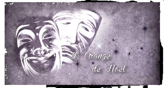 Intrigue et chapitres de l'Orange de Noël