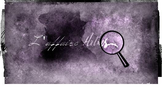 Intrigue et chapitres de l'Affaire Holmes