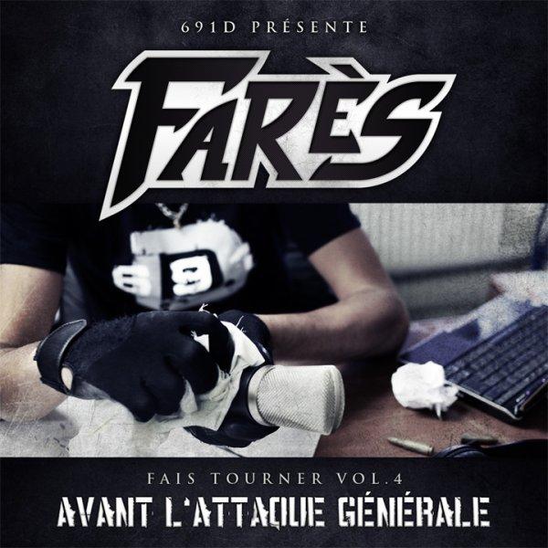 """STREET CD DE FARES 69.1D - """"FAIS TOURNER VOL 4"""" AVANT L'ATTAQUE GENERALE..."""
