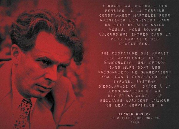 Huxley l'avait dit mais on ne l'a pas écouté