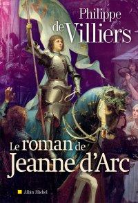 Conseils de lecture : Le Roman de Jeanne d'Arc de Philippe de Villiers et le Déclin du courage d'Alexandre Soljénitsyne