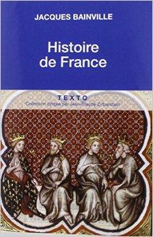 Conseil de lecture : Histoire de France de Jacques Bainville