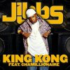 Jibbs Ft. Chamillionaire - King Kong