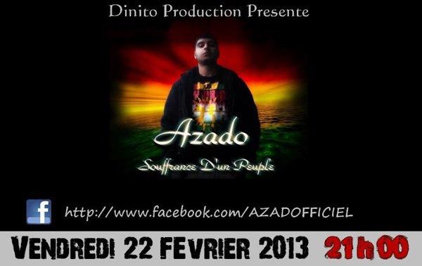 A L'encre De Mes Larmes / A2ADO - Souffrance D'un Peuple (DINITO PRODUCTION) (2013)