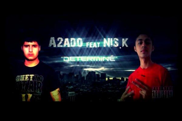 A L'encre De Mes Larmes / A2ADO feat. NIS.K - Déterminé (DINITO PRODUCTION) (2013)