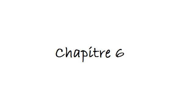 Sixième Chapitre