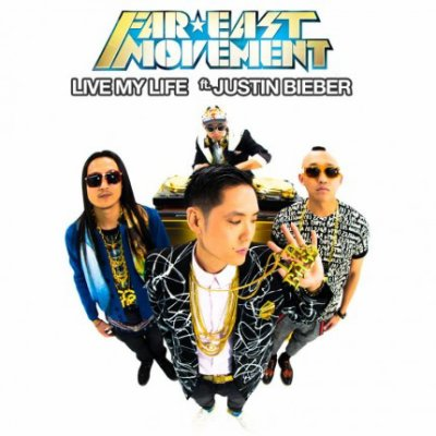 Far East Movement Feat Justin Bieber - Live My Life (Studio Version)