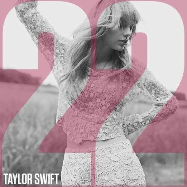 Taylor Swift - 22 # Alexia