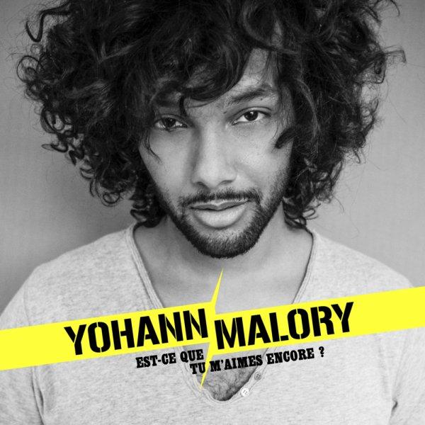 Yohann Malory - Est-Ce Que Tu M'Aimes Encore ? # Alexia