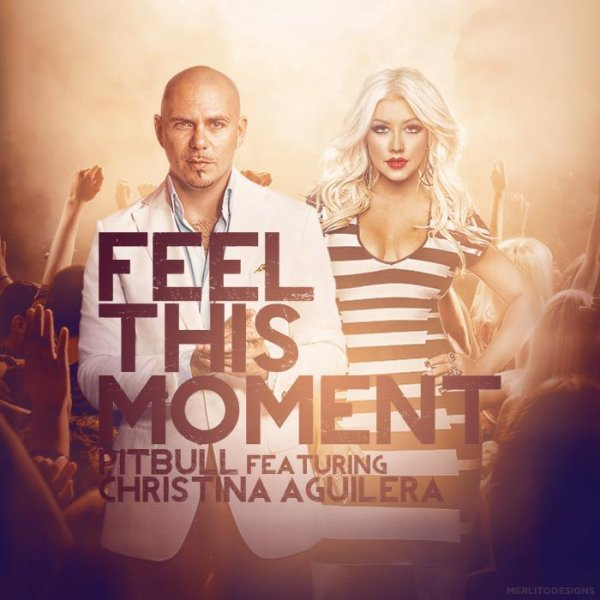 Pitbull Feat. Christina Aguilera - Feel This Moment  # Alexia