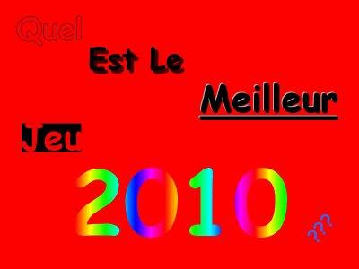 Quel Est Le Meilleur Jeu 2010 ???