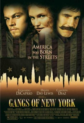 GANGS OF NEW YORK DE MARTIN SCORSESE *****